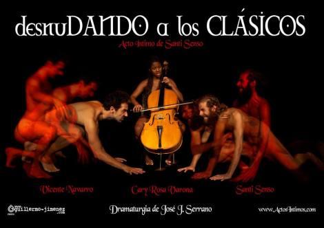 Desnudando a los Clásicos. Acto Íntimo de Santi Senso.